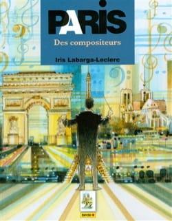 Paris les compositeurs LABARGA-LECLERC Iris Livre laflutedepan