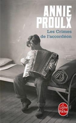 Annie PROULX - Les crimes de l'accordéon - Livre - di-arezzo.fr