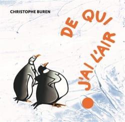 De qui j'ai l'air ? - Christophe BUREN - Livre - laflutedepan.com