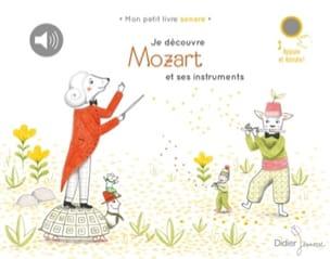 Delphine RENON - Je découvre Mozart et ses instruments - Livre - di-arezzo.fr