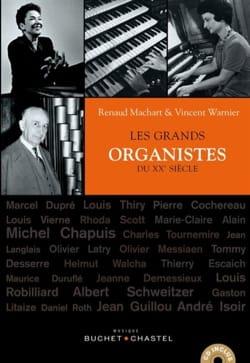 MACHART Renaud / WARNIER Vincent - Les grands organistes du XXème siècle - Livre - di-arezzo.fr
