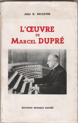 L'oeuvre de Marcel Dupré - Abbé R. DELESTRE - laflutedepan.com