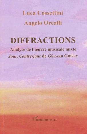 Diffractions - COSSETTINI Luca / ORCALLI Angelo - laflutedepan.com