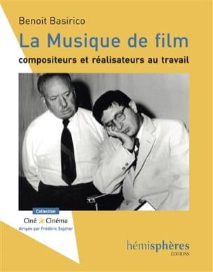 La musique de film : compositeurs et réalisateurs au travail laflutedepan