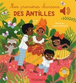 Mes premières chansons des Antilles Sophie ROHRBACH Livre laflutedepan