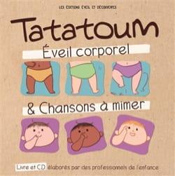 Tatatoum : éveil corporel & chansons à mimer COLLECTIF laflutedepan