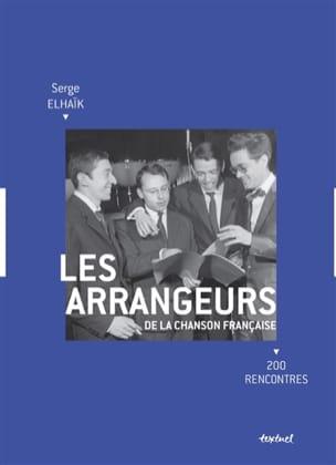 Les arrangeurs de la chanson française : 200 rencontres laflutedepan