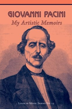 My artistic memoirs - Giovanni PACINI - Livre - laflutedepan.com