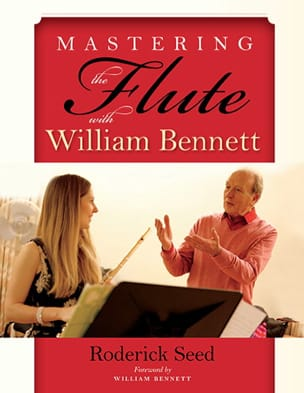 Roderick SEED - Mastering the flute with William Bennett - Livre - di-arezzo.fr