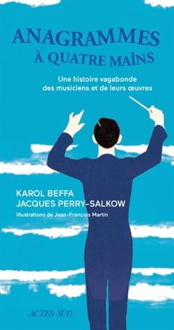 BEFFA Karol / PERRY-SALKOW Jacques - Anagrammes à quatre mains - Livre - di-arezzo.fr