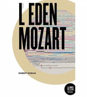 L'eden Mozart - Robert MISHAHI - Livre - Les Hommes - laflutedepan.com