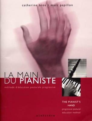 La main du pianiste : méthode d'éducation posturale progressive - laflutedepan.com