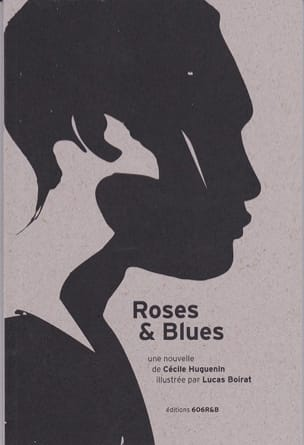 Cécile HUGUENIN - Roses - Blues - Sheet Music - di-arezzo.co.uk