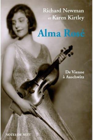 NEWMAN Richard / KIRTLEY Karen - Alma Rosé : de Vienne à Auschwitz - Livre - di-arezzo.fr