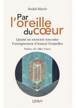 Par l'oreille du coeur - André MARTIN - Livre - laflutedepan.com