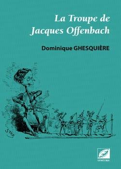 La troupe de Jacques Offenbach - laflutedepan.com