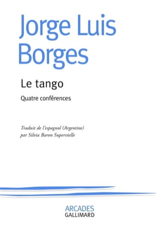 Le tango - quatre conférences BORGES Jorge Luis Livre laflutedepan