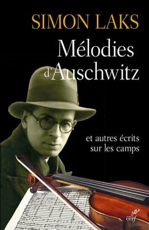 Mélodies d'Auschwitz Simon LAKS Livre Les Epoques - laflutedepan.com