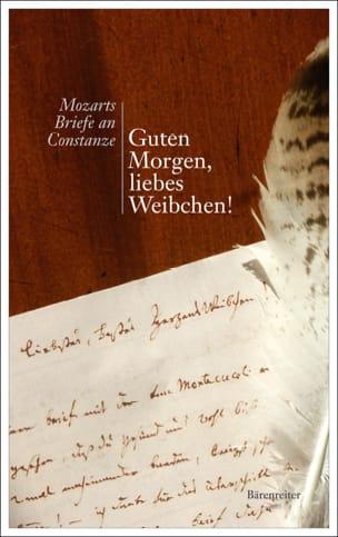 MOZART Wolfgang Amadeus - Guten Morgen, liebes Weibchen - Livre - di-arezzo.ch