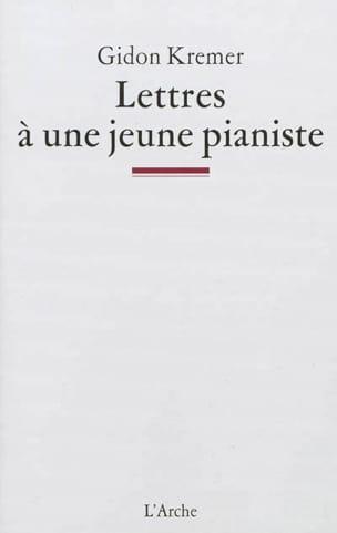 Lettres à une jeune pianiste Gidon KREMER Livre laflutedepan