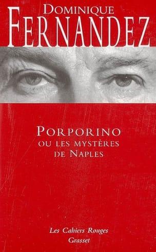 Porporino - Dominique FERNANDEZ - Livre - laflutedepan.com