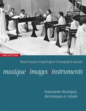 Collectif - Musique, images, instruments, n° 17 - Livre - di-arezzo.fr