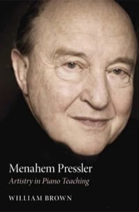 Menahem Pressler - William BROWN - Livre - laflutedepan.com