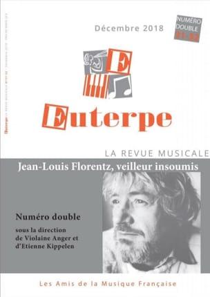 Euterpe, n° 31 - 32 (décembre 2018) - Jean-Louis Florentz, veilleur insoumis laflutedepan