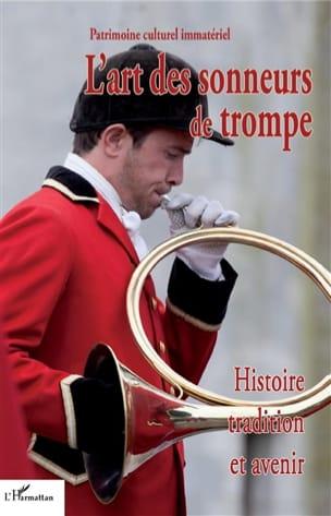 DELATOUR Paul (dir.) - L'art des sonneurs de trompe - Livre - di-arezzo.fr