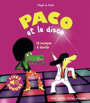 Paco et le disco : 16 musiques à écouter - laflutedepan.com