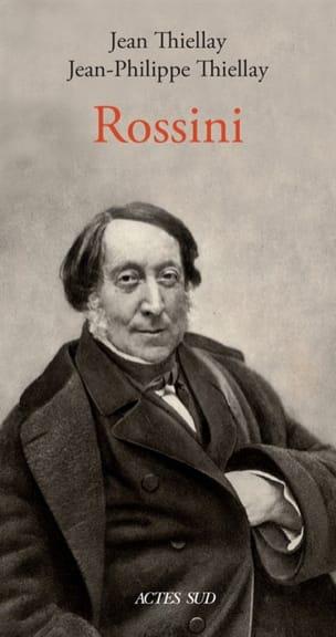Rossini THIELLAY Jean / THIELLAY Jean-Philippe Livre laflutedepan
