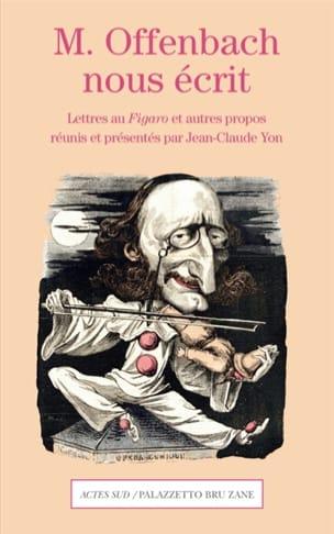 M. Offenbach nous écrit : lettres au Figaro et autres propos - laflutedepan.com