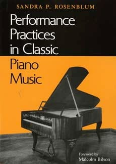 Sandra ROSENBLUM - Performance Practices in classic piano music - Livre - di-arezzo.fr
