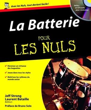 La batterie pour les nuls STRONG Jeff / BATAILLE Laurent laflutedepan