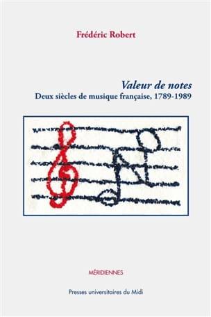 Valeur de notes : deux siècles de musique française, 1789 - 1989 laflutedepan