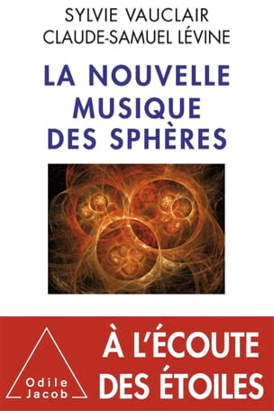 La nouvelle musique des sphères : à l'écoute des étoiles - laflutedepan.com