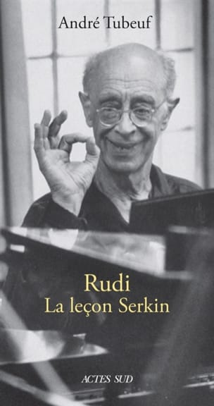 André TUBEUF - Rudi : la leçon Serkin - Livre - di-arezzo.fr
