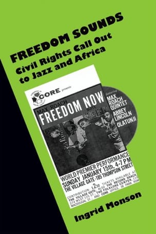 Freedom sounds : civil rights call out to jazz and Africa - laflutedepan.com