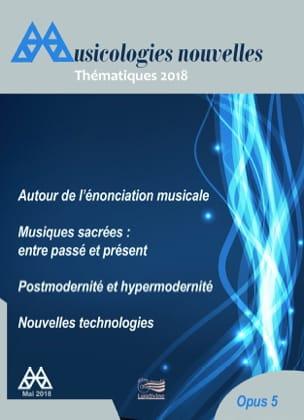 Musicologies nouvelles - Thématiques 2018 - Revue - laflutedepan.com