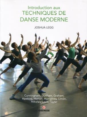 Joshua LEGG - Introduction aux techniques de danse moderne - Livre - di-arezzo.fr