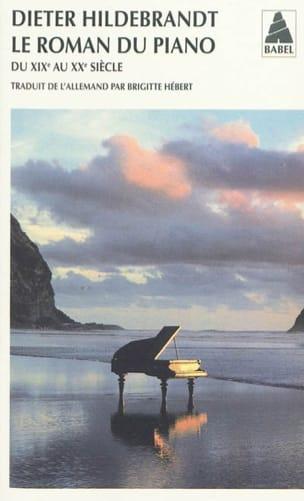 Le roman du piano : du XIXe et au XXe siècle laflutedepan