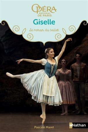 Giselle : le roman du ballet Pascale MARET Livre laflutedepan