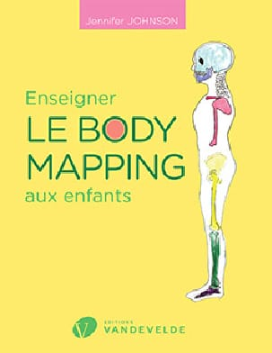 Enseigner le body mapping aux enfants Jennifer JOHNSON laflutedepan