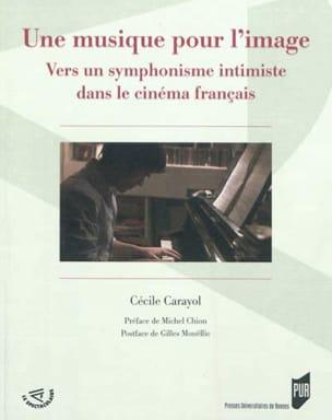 Une musique pour l'image Cécile CARAYOL Livre Les Arts - laflutedepan