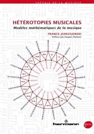 Hétérotopies musicales : modèles mathématiques de la musique laflutedepan