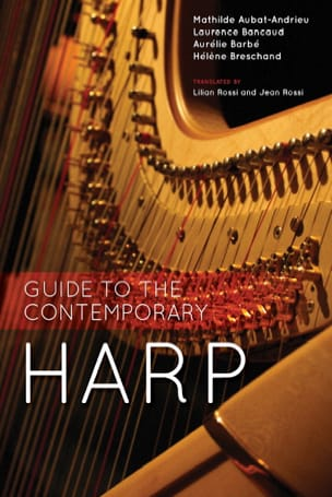 Guide to the contemporary harp Collectif Livre laflutedepan