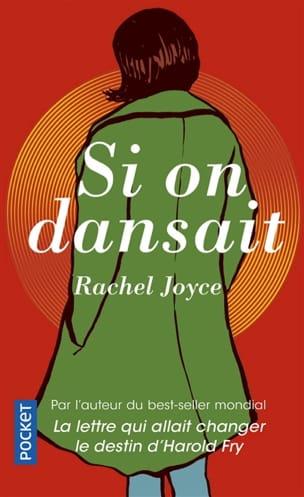 Rachel JOYCE - Si on dansait - Livre - di-arezzo.fr