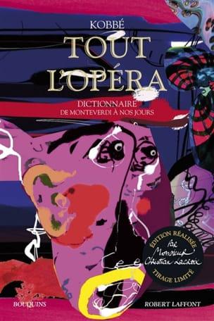 Tout l'opéra : dictionnaire de Monteverdi à nos jours laflutedepan