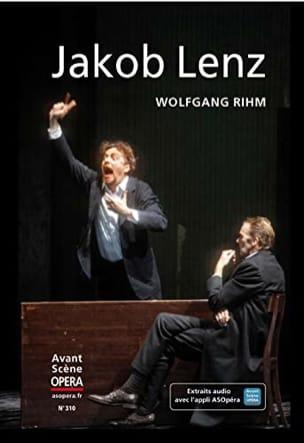 Wolfgang RIHM - Avant-Scène Opéra (L'), n° 310 - Jakob Lenz - Livre - di-arezzo.fr