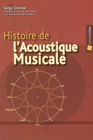 Histoire de l'acoustique musicale - Serge DONVAL - laflutedepan.com